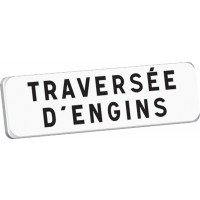 Panonceau TRAVERSEE D'ENGINS M9 classe T1 700 x 200 SOFOP TALIAPLAST - 525356